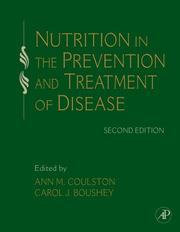 Nutrition in the Prevention and Treatment of Disease, Second Edition by