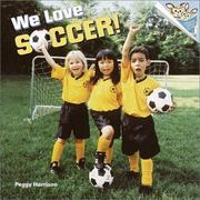 Cover of: We Love Soccer!