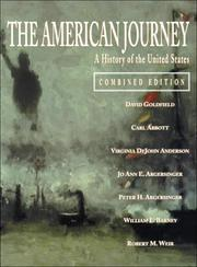 Cover of: The American Journey: A History of the United States  | David R. Goldfield