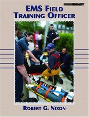 Cover of: EMS Field Training Officer | Robert G. Nixon