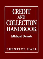 Cover of: Credit and Collection Handbook | Michael Dennis
