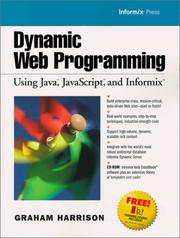 Dynamic Web Programming Using Java, JavaScript, and Informix