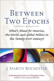 Cover of: Between Two Epochs | J. Martin Rochester