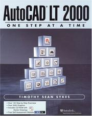 AutoCAD LT One Step at a Time (With CD-ROM) by Timothy Sean Sykes, Tim Sykes