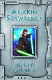 Cover of: Anakin Skywalker: A Jedi's Journal