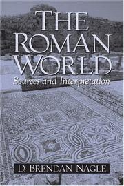 Cover of: The Roman World: sources and interpretation