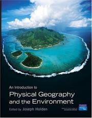 Cover of: Introduction to Physical Geography and the Environment