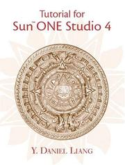 Cover of: Tutorial for Sun ONE Studio 4.0 Update, Community Edition | Y. Daniel Liang