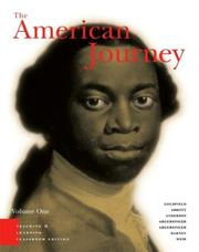Cover of: American Journey, Teaching and Learning Classroom Edition, Volume 1, The (3rd Edition) | David Goldfield