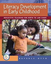 Cover of: Literacy Development in Early Childhood | Beverly W. Otto