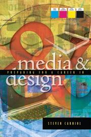 Cover of: Preparing for a Career in Media and Design | Steven Carniol