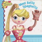 Cover of: Meet Betty Spaghetty (Pictureback(R)) | Random House