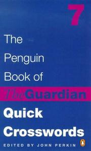Cover of: The Penguin Book of the Guardian Quick Crosswords 7 | John Perkin