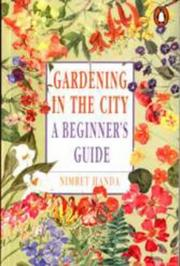 Cover of: Gardening in the City- A Beginner's Guide