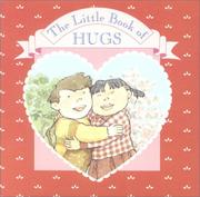 Cover of: The Little Book of Hugs (A Chunky Book(R))