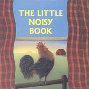 Cover of: The Little Noisy Book (A Chunky Book(R))