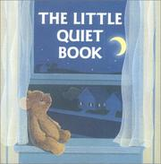Cover of: The Little Quiet Book (A Chunky Book(R))