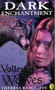 Cover of: Valley of Wolves (Dark Enchantment)
