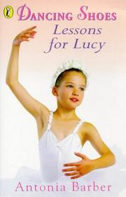 Cover of: Lessons for Lucy (Dancing Shoes, No 1)