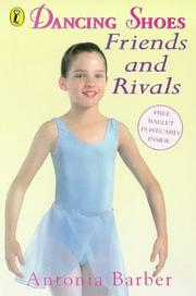 Cover of: Friends and Rivals (Dancing Shoes, No 3)