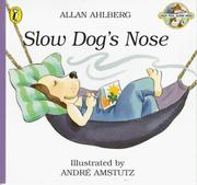 Cover of: Slow Dog's Nose (Fast Fox, Slow Dog)