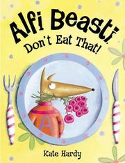 Cover of: Alfi Beasti Don't Eat That