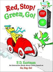 Cover of: Red, Stop! Green, Go!: An Interactive Book of Colors (Bright & Early Playtime Books)