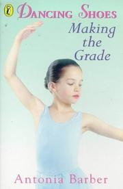 Cover of: Making the Grade (Dancing Shoes, No 5)
