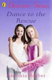 Cover of: Dance to the Rescue (Dancing Shoes)