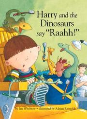 Cover of: Harry and the Dinosaurs Say Raahh!