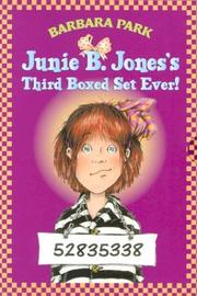 Cover of: Junie B. Jones's Third Boxed Set Ever! (Books 9-12)