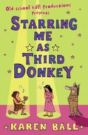 Cover of: Starring Me as Third Donkey