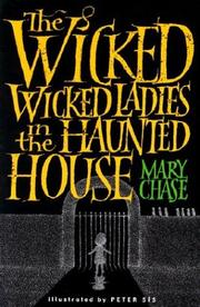 Cover of: The Wicked, Wicked Ladies in the Haunted House