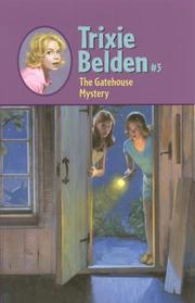 Cover of: The Gatehouse Mystery (Trixie Belden #3)