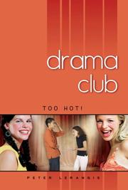 Cover of: Too Hot! #3 (Drama Club)
