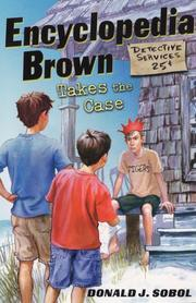 Cover of: Encyclopedia Brown Takes the Case (Encyclopedia Brown) | Donald J. Sobol
