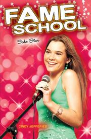 Cover of: Solo Star #7 (Fame School) | Cindy Jefferies