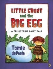 Cover of: Little Grunt and the Big Egg: A Prehistoric Fairy Tale
