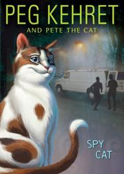 Cover of: Spy Cat (Pete the Cat)