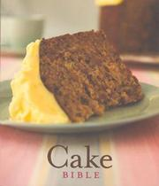 Cover of: Cake Bible