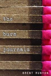 Cover of: The Burn Journals | Brent Runyon