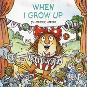 Cover of: When I Grow Up (Look-Look) by Mercer Mayer
