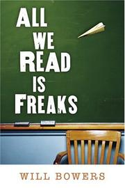 Cover of: All We Read Is Freaks by William S. Bowers
