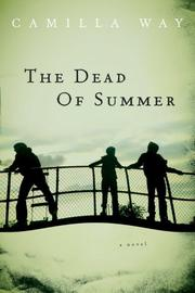 Cover of: The Dead of Summer | Camilla Way
