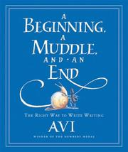 Cover of: A Beginning, a Muddle, and an End | Avi