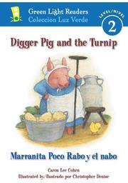 Cover of: Digger Pig and the Turnip/Marranita Poco Rabo y el nabo