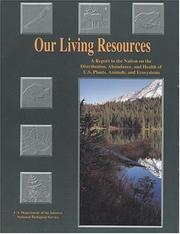 Cover of: Our Living Resources | Edward T. LaRoe