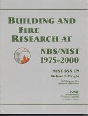 Cover of: Building and Fire Research at NBS/NIST, 1975-2000 (Building Science Series)