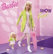 Cover of: Barbie fashion show fun!