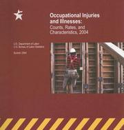 Cover of: Occupational Injuries and Illnesses | Bureau of Labor Statistics Labor Dept. (U.S.)